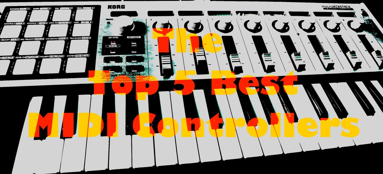 The top 5 best MIDI controllers - RouteNote Blog