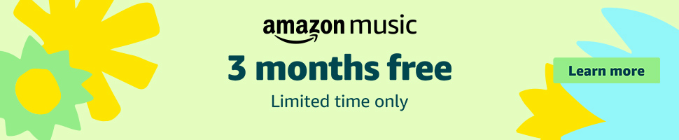 Get Amazon Music Unlimited - 3 Months Free Music Streaming