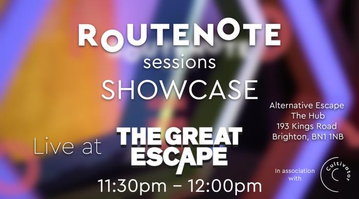 RouteNote Sessions great escape festival showcase live music cultivator