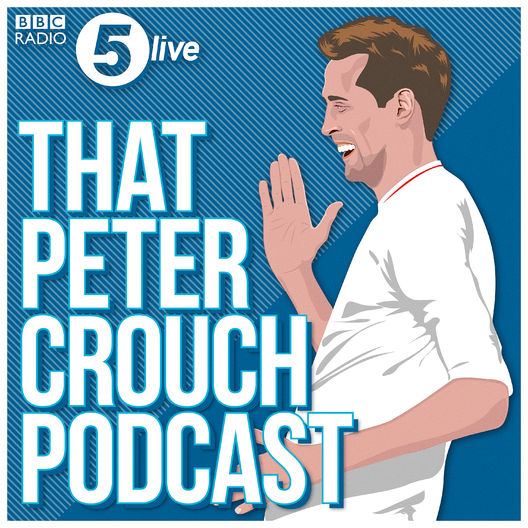 5. That Peter Crouch Podcast