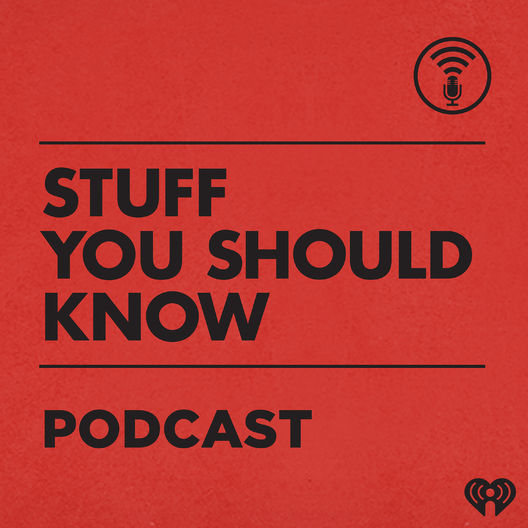 9. Stuff You Should Know