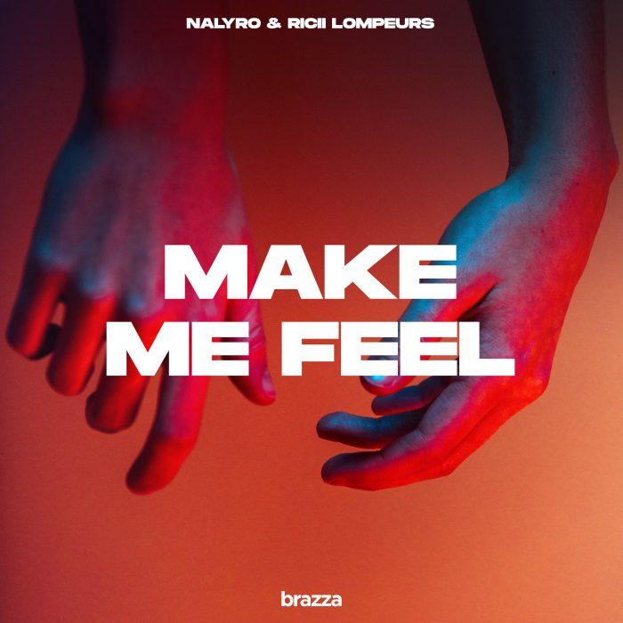 nalyro - make me feel artwork